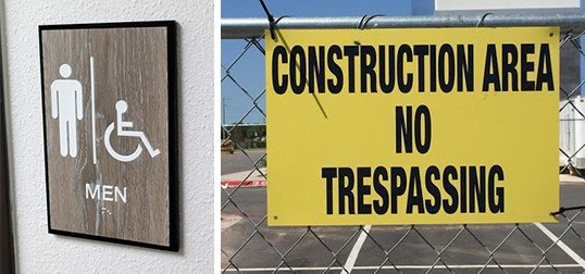 Exterior and interior regulatory and safety signs that are ADA-compliant.
